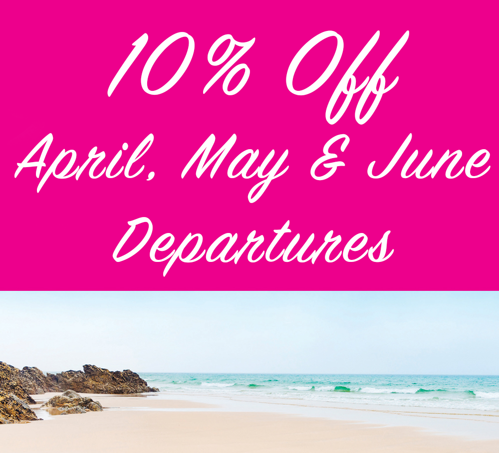 April, May, June – 10% Off