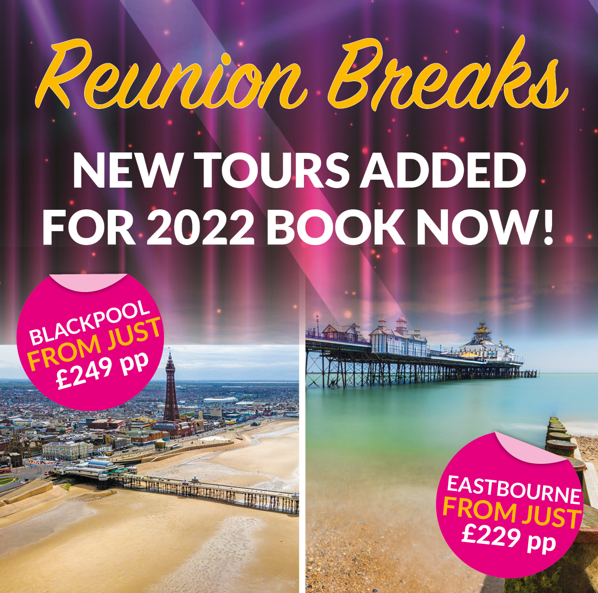 NEW Reunion Breaks added
