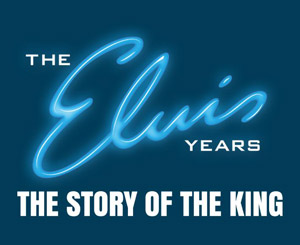 The Elvis Years Tour